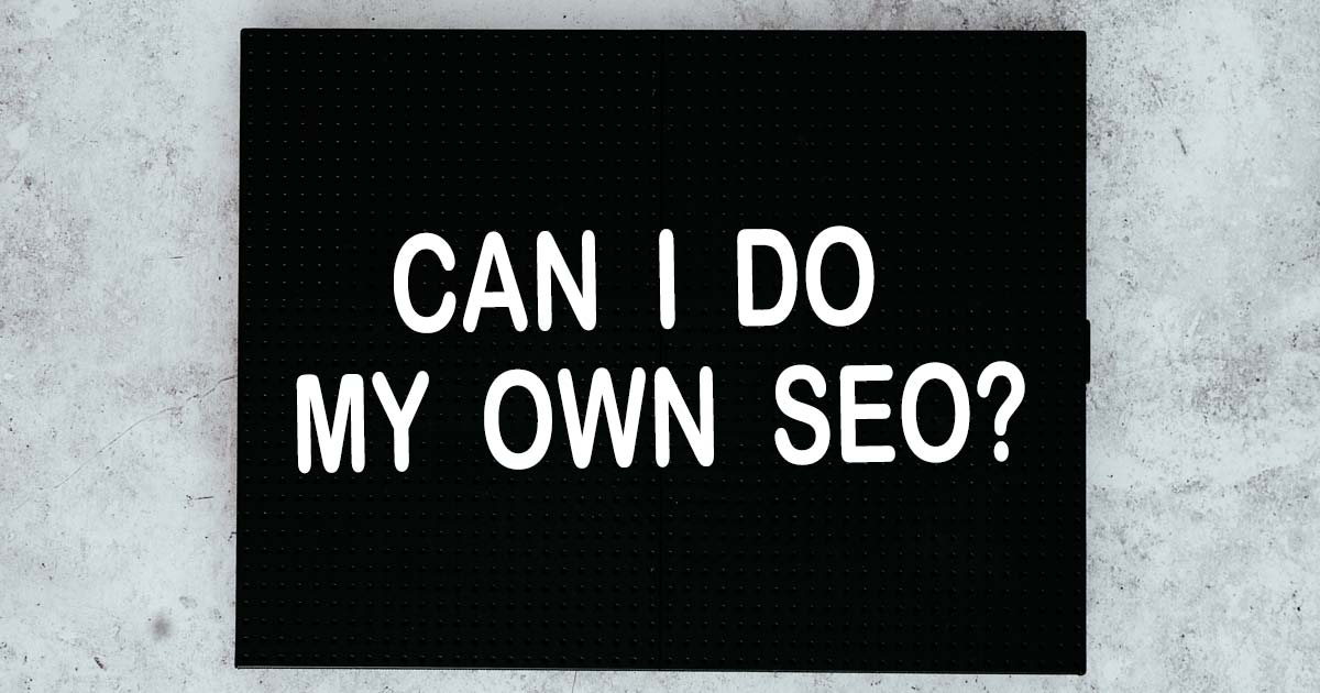 can i do my own seo