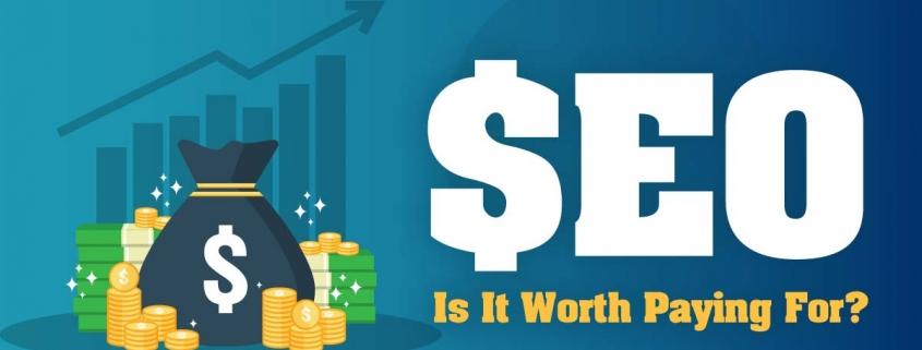 is seo worth money