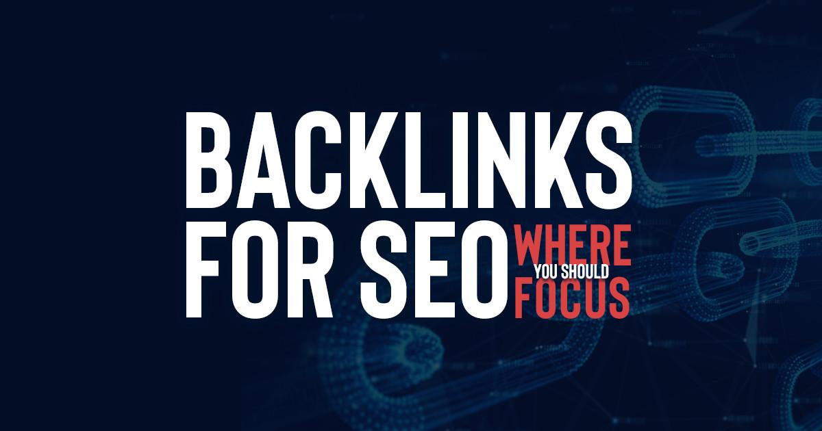 backlink seo campaign focus