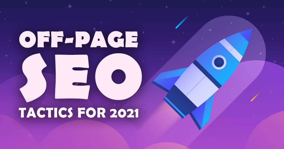 off-page seo tactics 2021